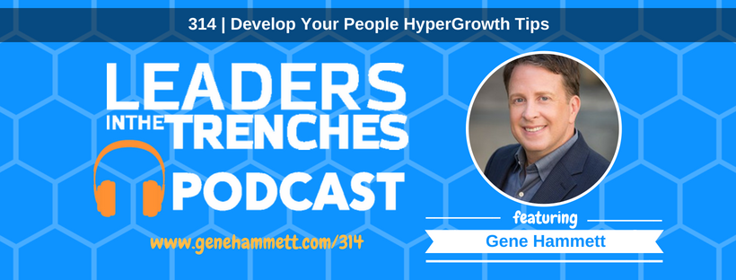 featuring Gene Hammett hypergrowth tips