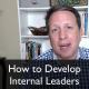 How to Develop Internal Leaders with Gene Hammett