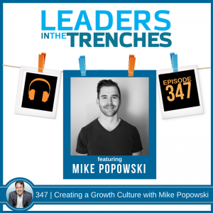 Creating a Growth Culture with Mike Popowski