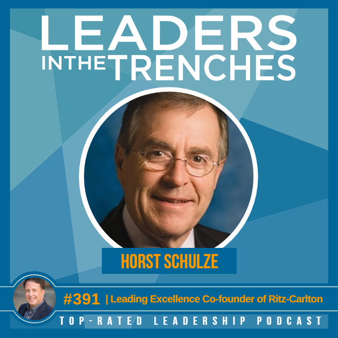 leading excellence with Horst Schultze