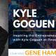 GTT featuring Kyle Goguen