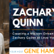 GTT Featuring Zachary Quinn