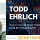 GTT Featuring Todd Ehrlich