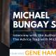 GTT Featuring Michael Bungay Stanier