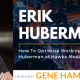 GTT Featuring Erik Huberman