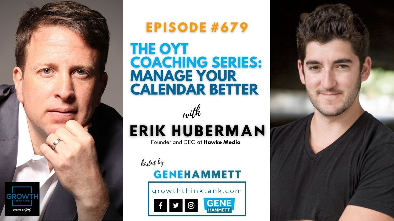 The OYT Coaching Series with Erik Huberman