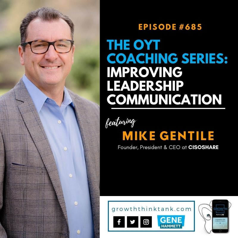 The OYT Coaching Series with Mike Gentile