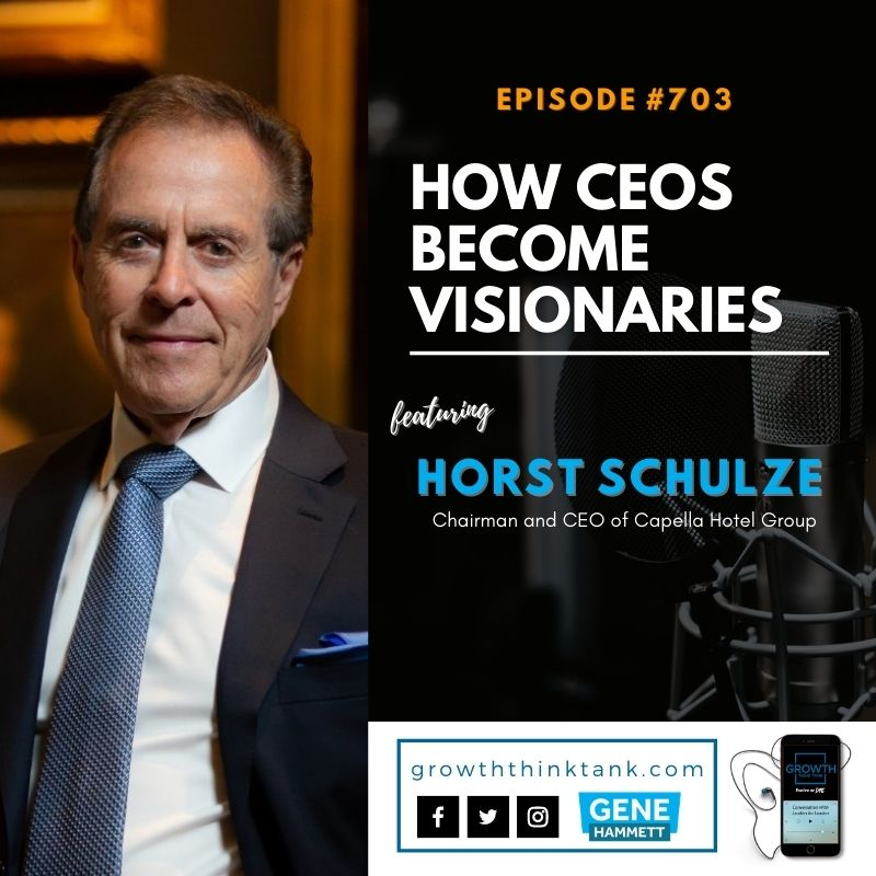 Growth Think Tank with Horst Schulze