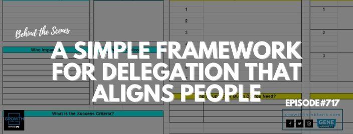 Framework for Delegation