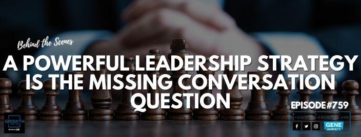 powerful leadership strategy