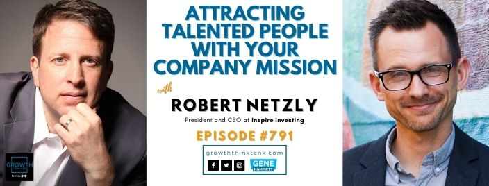 Growth Think Tank with Robert Netzly